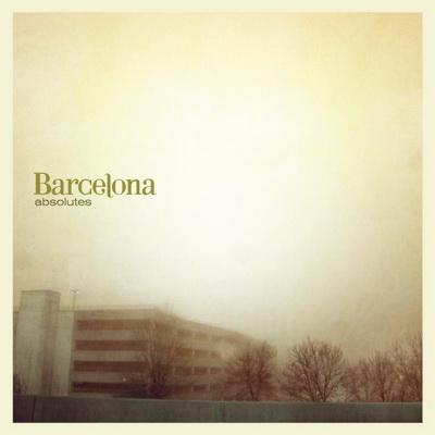 Barcelona - Absolutes (2009)