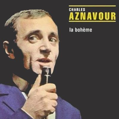 Charles Aznavour - La Boheme. The Best Of (1996)