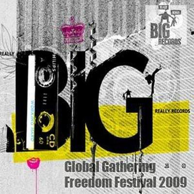 DJ ReallyReallyBigMen - Global Gathering Freedom Festival (2009)