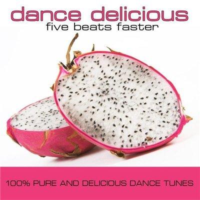 Dance Delicious Five (2009)
