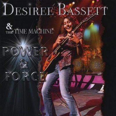 Desiree' Apolonio Bassett and The Time Machine - Power and Force (2008)