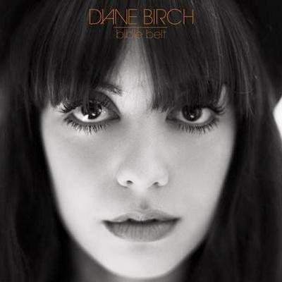 Diane Birch - Bible Belt (2009)