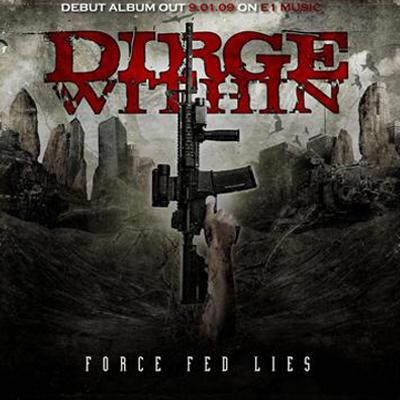 Dirge Within - Force Fed Lies (2009)