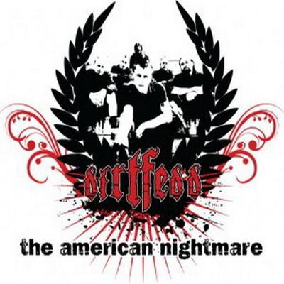Dirtfedd - The American Nightmare (2009)