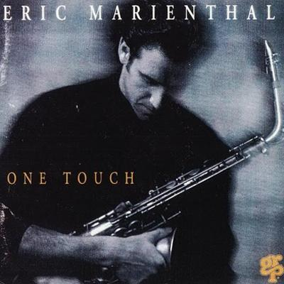 Eric Marienthal - One Touch (1993)