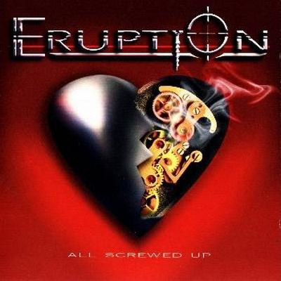 Eruption - All Screwed Up (2009)