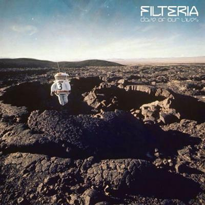 Filteria - Daze Of Our Lives (2009)