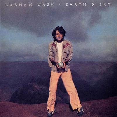 Graham Nash - Earth & Sky (1980)