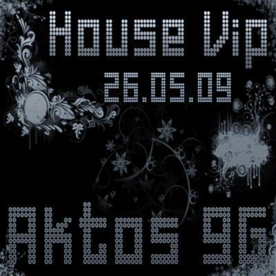 House Vip (26.05.09) (2009)