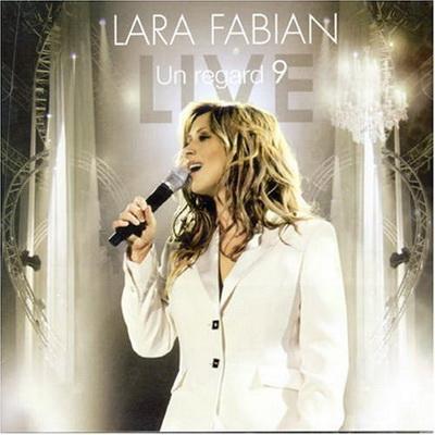 Lara Fabian - Un Regard 9 (2006)