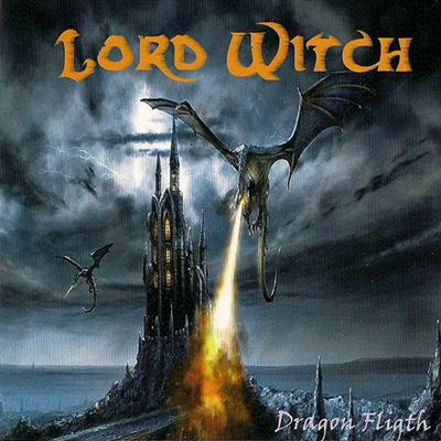 Lord Witch - Dragon Flight (2009)