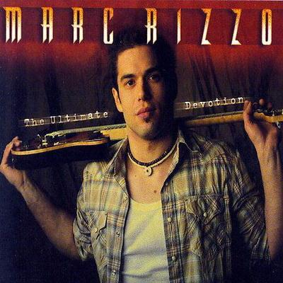 Marc Rizzo - The Ultimate Devotion (2007)