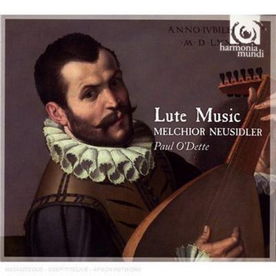 Paul O Dette - Melchior Neusidler-Lute Music (2009)