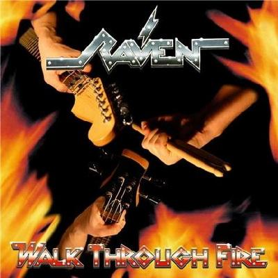 Raven - Walk Through Fire (2009)