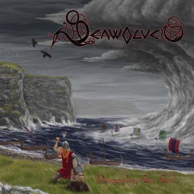 Seawolves - Dragonships Set Sail (2009)