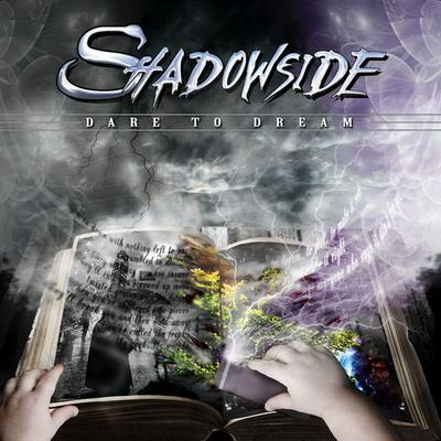 Shadowside - Dare To Dream (2009)