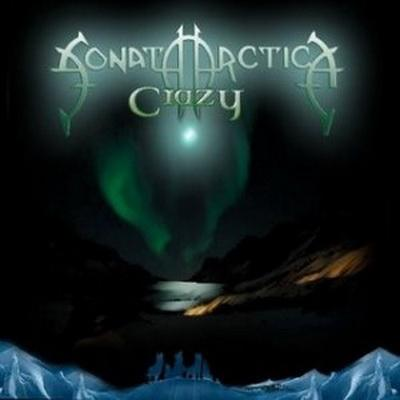 Sonata Arctica - Crazy (2009)