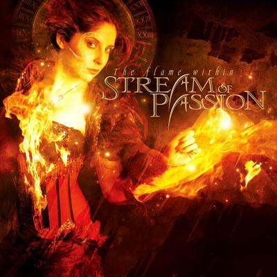 Stream of Passion - The Flame Within (2009)