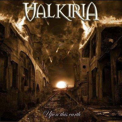 Valkiria - Upon This Earth (2009)