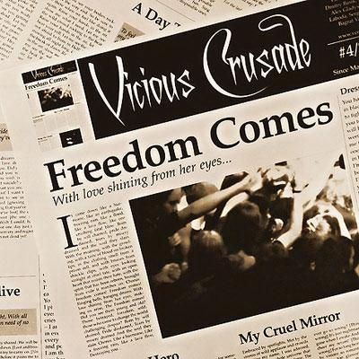 Vicious Crusade - Freedom Comes (2009)