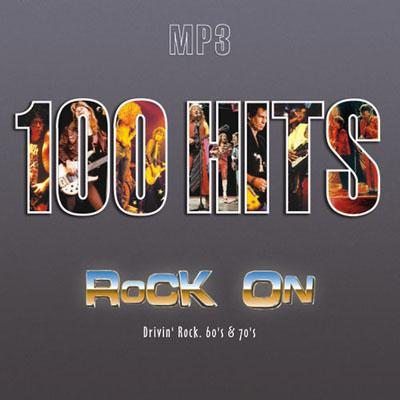 100 Hits Rock On Drivin` Rock 60`s & 70`s (2005)