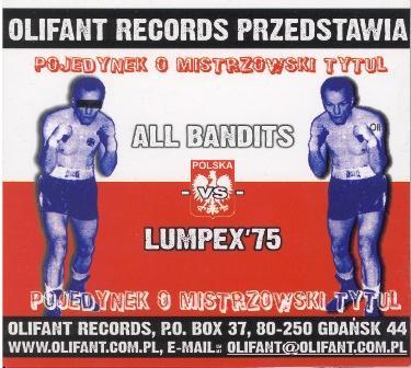 All Bandits & Lumpex 75 - Pojedynek O Mistrzowski Pas (2005)