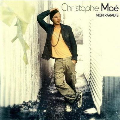 Christophe Mae - Mon paradis (2007)