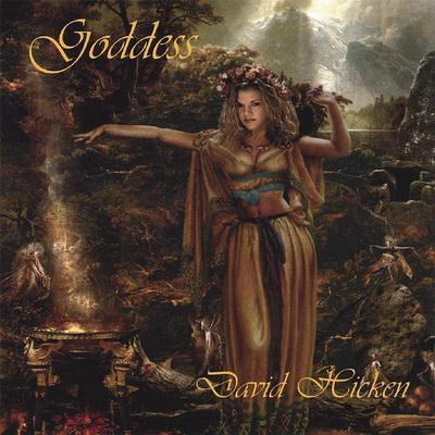 David Hicken - Goddess (2007)