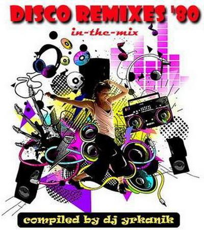 Disko Remixes '80 (in-the-mix) (2008)