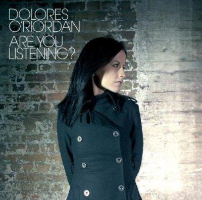 Dolores O'riordan - Are You Listening? (2007)