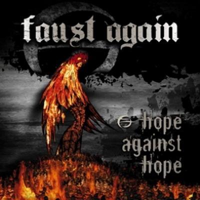 Faust Again - Hope Against Hope (2009)