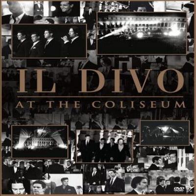 Il Divo - At The Coliseum (2009)