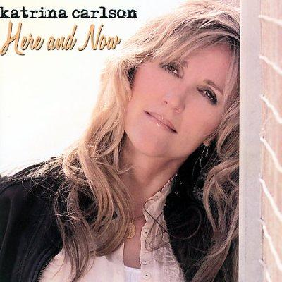 Katrina Carlson - Here And Now (2007)