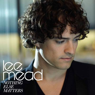 Lee Mead - Nothing Else Matters (2009)