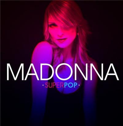 Madonna - SuperPop (2009)