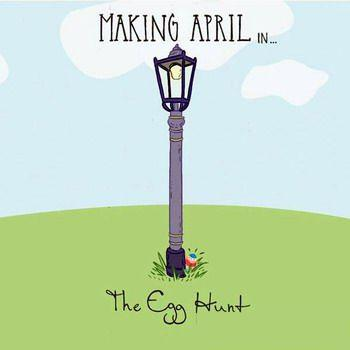 Making April - The Egg Hunt (2009)