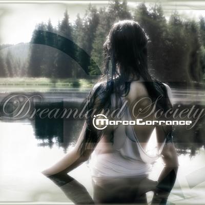 Marco Torrance - Dreamland Society (2009)