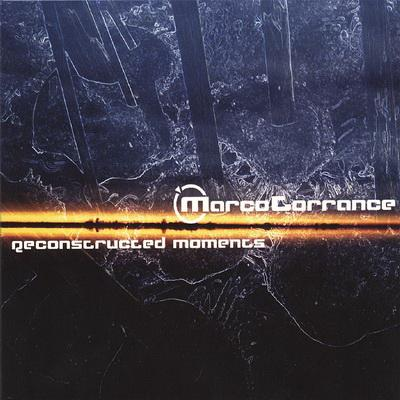 Marco Torrance - Reconstructed Moments (2006)