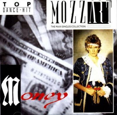 Mozzart - Money (The Maxi-Singles Collection) (2007)