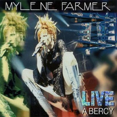 Mylene Farmer - Live A Bercy (1997)