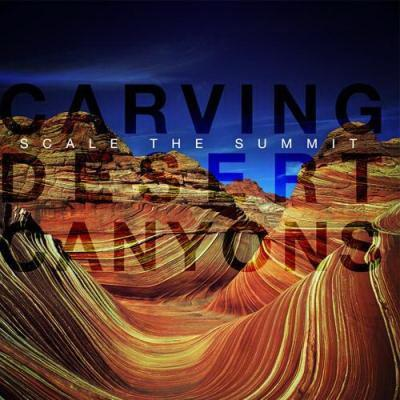 Scale The Summit - Carving Desert Canyons (2009)