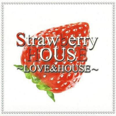 Strawberry House (Love and House) (2008)