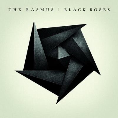The Rasmus - Black Roses (2008)
